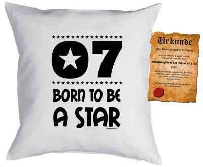 Kissenbezug mit Urkunde: 7 Born to be a star