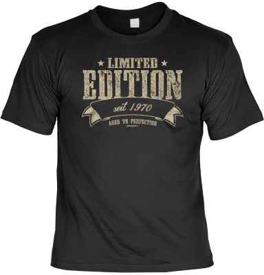 T-Shirt: Limited Edition - seit 1970 - aged in perfektion