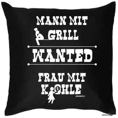 Kissen mit Füllung: Mann mit Grill wanted Frau mit Kohle