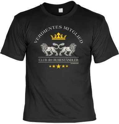 T-Shirt: Verdientes Mitglied - Club der Ruheständler