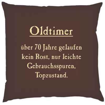 Kissen mit Füllung: Oltimer über 70 Jahre gelaufen?