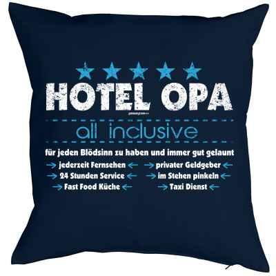Kissenbezug: Hotel Opa - all inclusive - für jeden Blödsinn zu haben und immer gut gelaunt