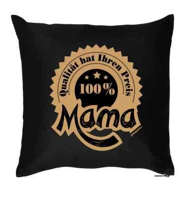 Kissen mit Füllung: Qualität hat ihren Preis - 100 Prozent Mama