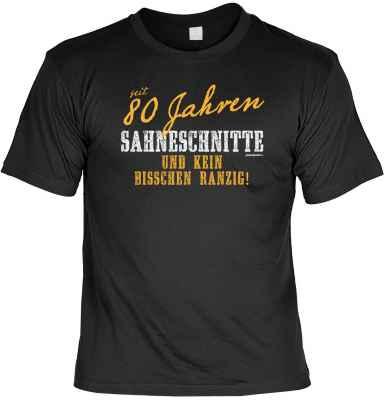 T-Shirt: seit 80 Jahren Sahneschnitte und kein bisschen ranzig!