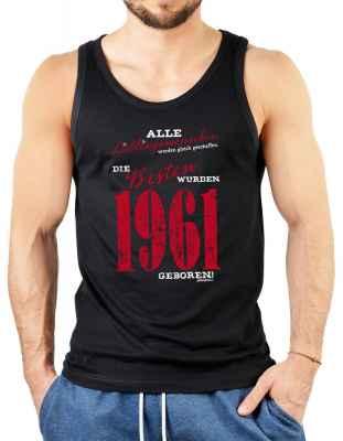 Tank Top Herren: Lieblingsmenschen die besten wurden 1961 geboren