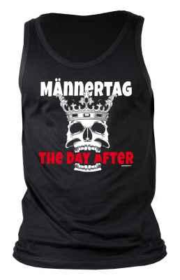 Tank Top Herren: Männertag The day after