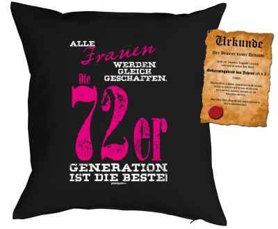 Kissenbezug mit Urkunde: Alle Frauen werden gleich geschaffen. Die 72er Generation ist die Beste