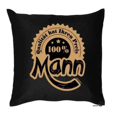Kissen mit Füllung: Qualität hat ihren Preis - 100 Prozent Mann