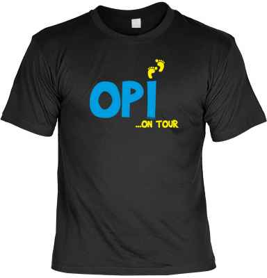 T-Shirt: Opi ? on Tour