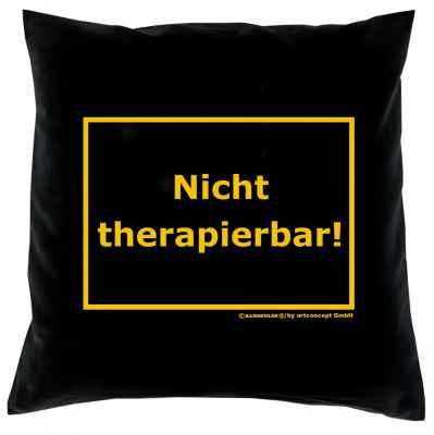 Kissenbezug: Nicht therapierbar!
