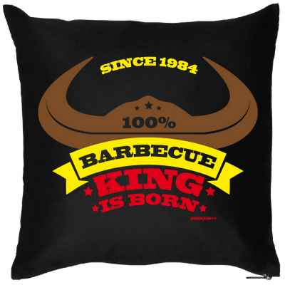 Kissen mit Füllung: since 1984 - 100 Prozent Barbecue King is born