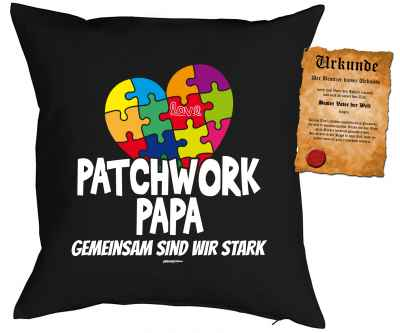 Kissen mit Füllung und Urkunde: Patchwork Papa Gemeinsam sind wir stark
