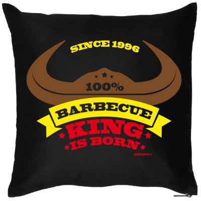 Kissenbezug: since 1996 - 100 Prozent Barbecue King is born