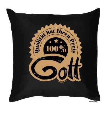 Kissenbezug: Qualität hat ihren Preis - 100 Prozent Gott