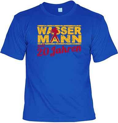 T-Shirt: Wassermann seit 20 Jahren
