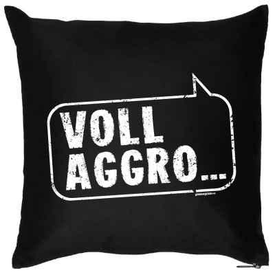 Kissenbezug: Voll Aggro?