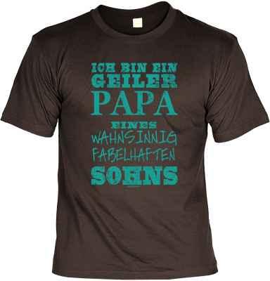 T-Shirt: ich bin ein geiler Papa eines wahnsinnig fabelhaften Sohns