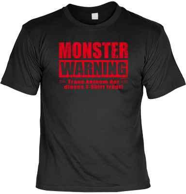 T-Shirt: Monster Warning - Traue keinem der dieses T-Shirt trägt!