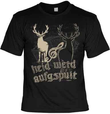 Trachten-T-Shirt: heid werd aufgspuit