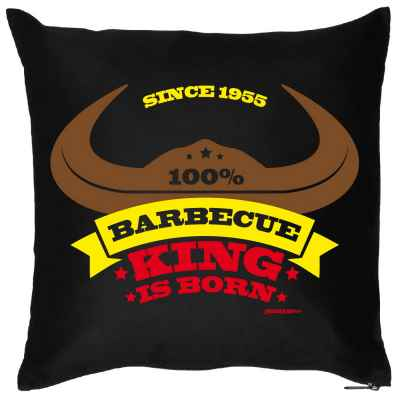 Kissen mit Füllung: Since 1955 - 100 Prozent Barbecue King is born