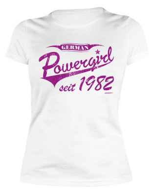 Damen T-Shirt: German Powergirl seit 1982