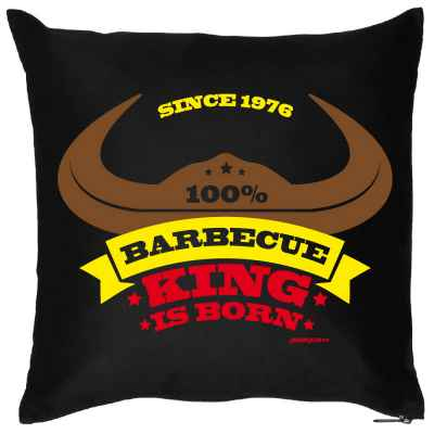 Kissenbezug: Since 1976 - 100 Prozent Barbecue King is born