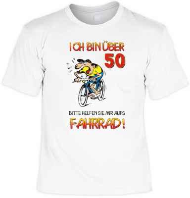 T-Shirt: Ich bin über 50! Bitte helfen Sie mir aufs Fahrrad!