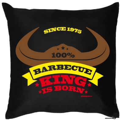 Kissen mit Füllung: Since 1975 - 100 Prozent Barbecue King is born