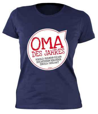 Damen T-Shirt: Oma des Jahres Vorbild Freundin Köchin Beschützerin Beraterin einfach fabelhaft