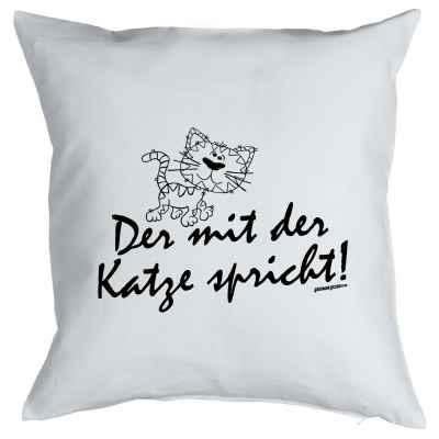 Kissen mit Füllung: Der mit der Katze spricht!