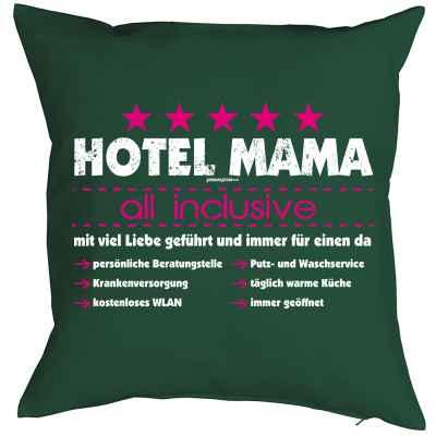 Kissenbezug: Hotel Mama - all inclusive - mit viel Liebe geführt und immer für einen da...