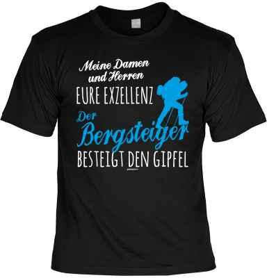 T-Shirt: Meine Damen und Herren Eure Exzellenz Der Bergsteiger besteigt den Gipfel