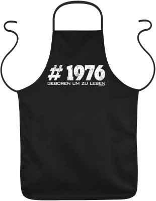 Schürze: # 1976 geboren um zu leben