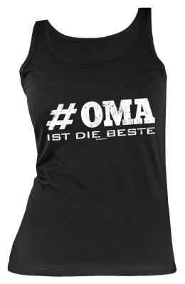 Tank Top Damen: # Oma ist die Beste