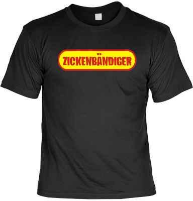 T-Shirt: Zickenbändiger