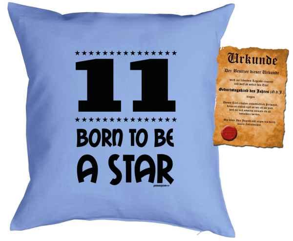 Kissen mit Füllung und Urkunde: 11 Born to be a star